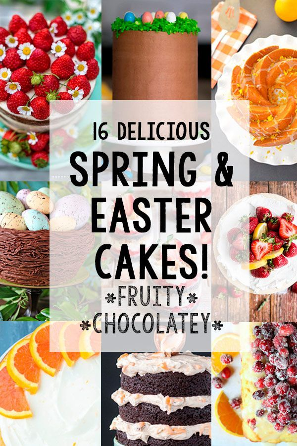 A collection of 16 delicious and stunning spring and Easter cake ideas to help us finally shake winter off and spring forward.