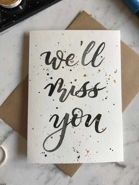 We Ll Miss You Goodbye Card Going Away Card Black Hand Lettering Modern Calligraphy Black And Gold Splatter Goodbye Gifts For Coworkers Miss You Cards Hand Lettering