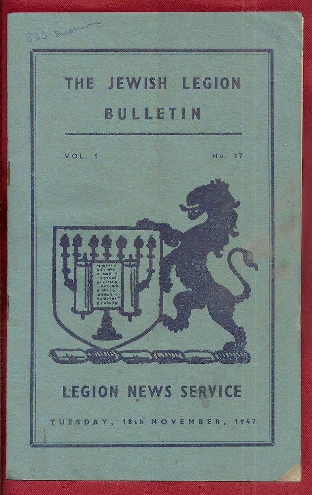 JUDAICA JEWISH THE JEWISH LEGION BULLETIN ENGLAND