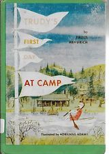 Trudy's First Day At Camp, Paul Hendrich, illustrated by Adrienne Adams, 1960
