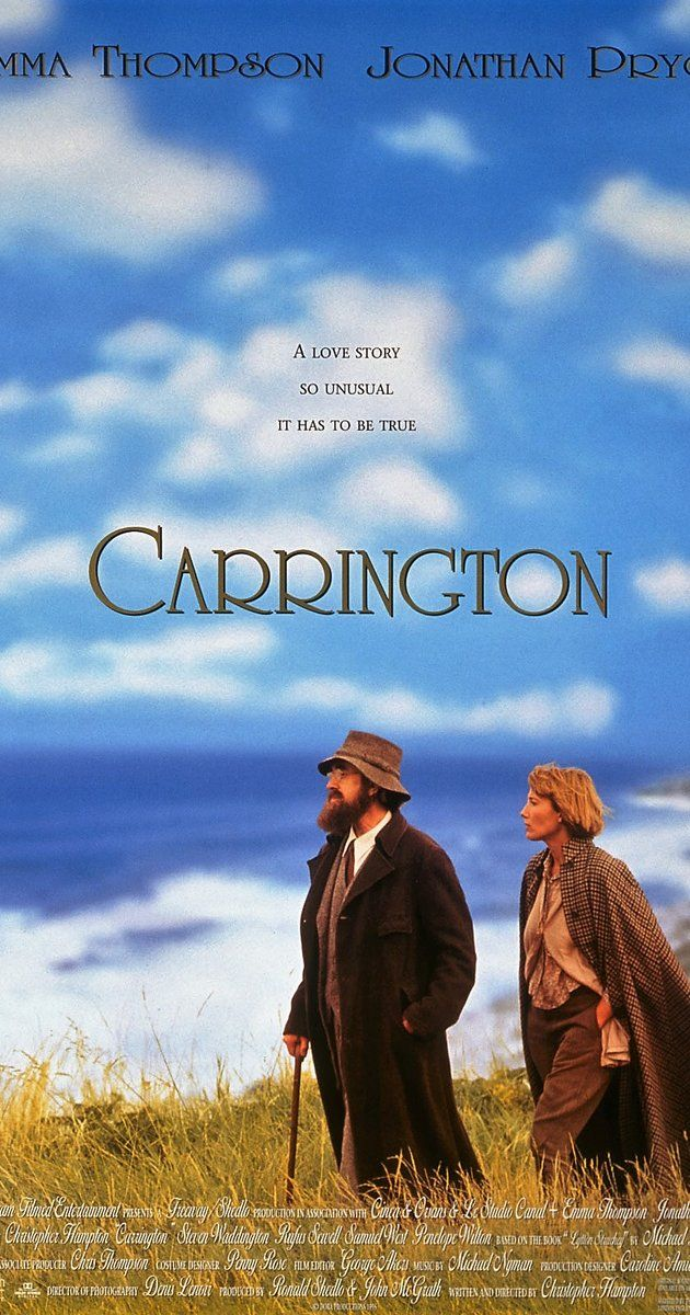 Directed by Christopher Hampton.  With Emma Thompson, Jonathan Pryce, Steven Waddington, Samuel West. The platonic relationship between artist Dora Carrington and writer Lytton Strachey in the early 20th century.