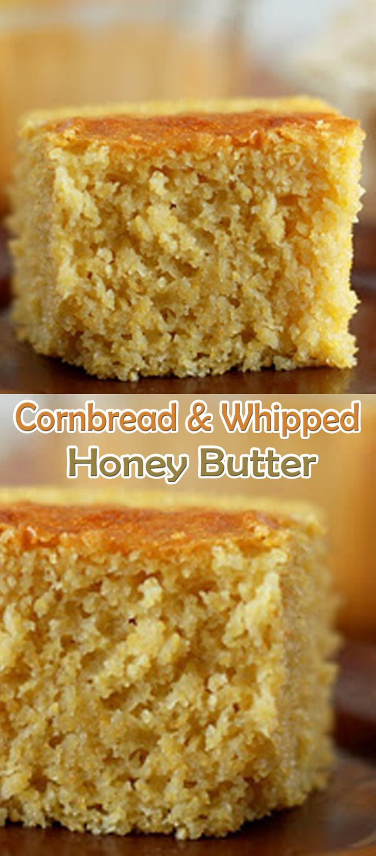 Cornbread and Whipped Honey Butter