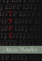 Type by Alicia Hendley. Young adult novel about a society built around sorting students on the basis of Myers-Brigg personality test