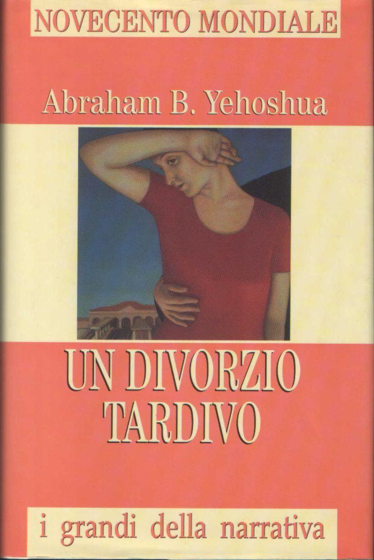 un divorzio tardivo - Abraham B Yehoshua