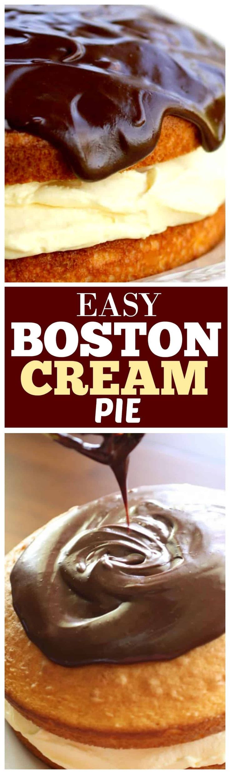 This easy Boston Cream Pie recipe is semi-homemade with a cream filling but tastes like you spent all day making it. This is the best recipe out there. #DesertsFoodRecipes