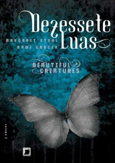 Baixar Livro Dezessete Luas - Beautiful Creatures Vol 2 - Kami Garcia em PDF, ePub e Mobi