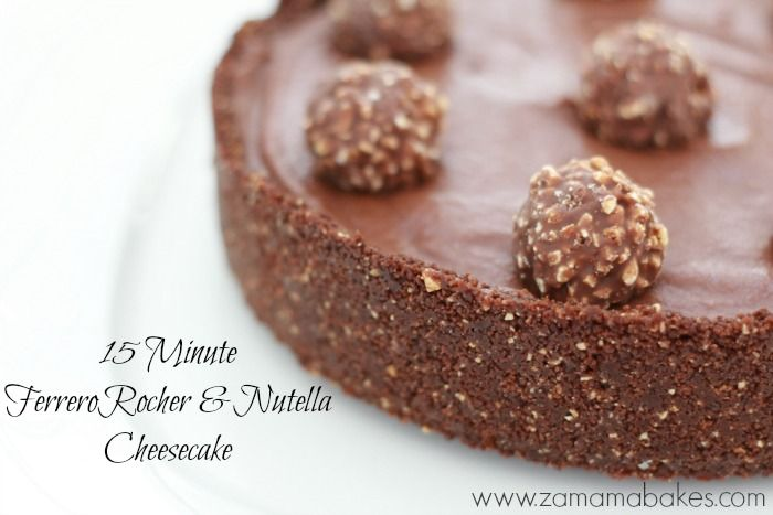 15 minute ferrero rocher and Nutella Cheesecake feature
