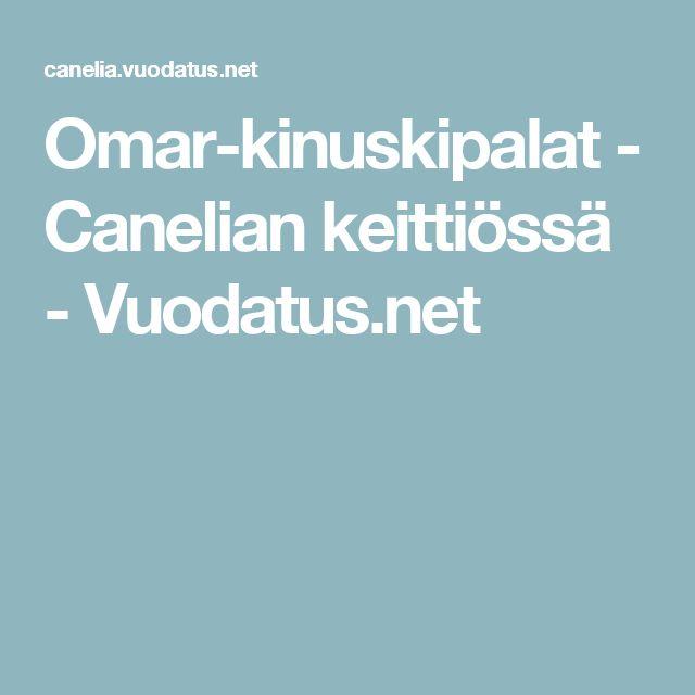 Omar-kinuskipalat - Canelian keittiössä - Vuodatus.net