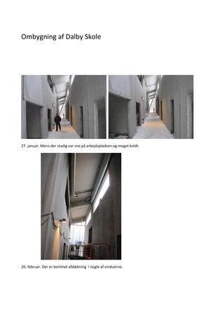 Ombygning af dalby skole  Billeder fra januar og februar 2014