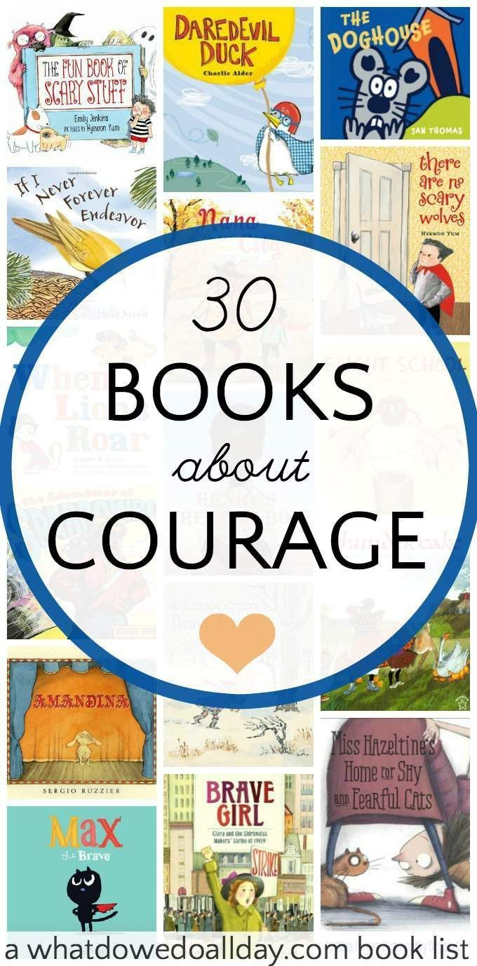 Picture books about fear and courage to help parents with their children's anxiety.