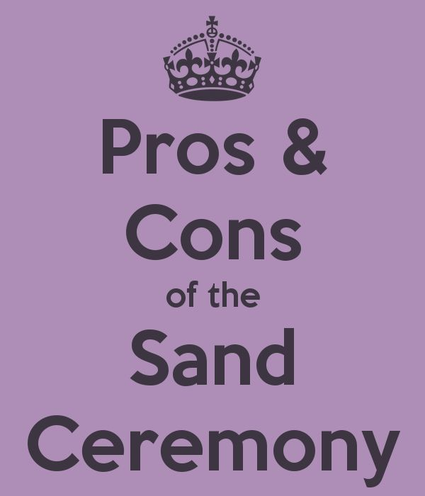 Pros And Cons Of The Unity Sand Ceremony