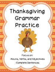 Thanksgiving Grammar Practice! Enter for your chance to win. Thanksgiving Grammar Practice  (8 pages) from The Honey Pot on TeachersNotebook.com (Ends on on 11-08-2016) No prep grammar practice set to a Thanksgiving theme.