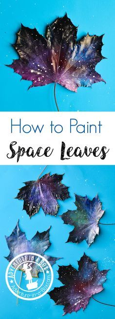 Have you tried painting leaves? It's a very simple autumn art project for kids and adults. These space leaves look as if they blew in on a cosmic wind.
