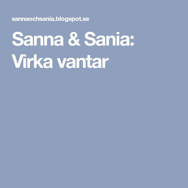 Sanna & Sania: Virka vantar