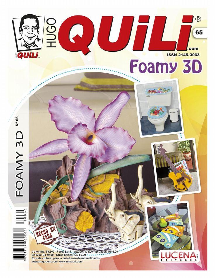 Foamy 3D No. 65  Revista de manualidades Hugo Quili. Foamy 3D. www.hugoquili.com