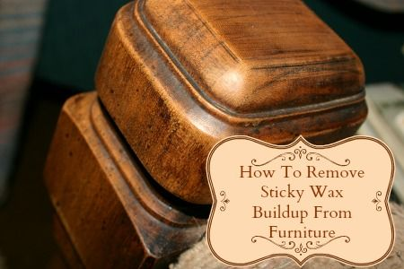 Remove Wax Buildup From Furniture Housewife HowTOs two methods: vinegar method + tea method  http://housewifehowtos.com/clean/remove-sticky-wax-buildup-furniture/