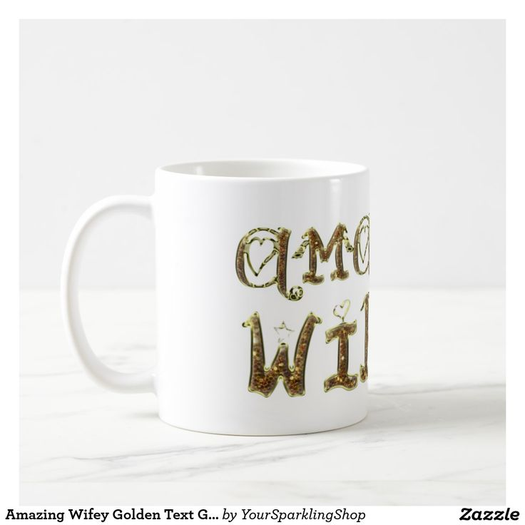 Amazing #Wifey Golden Text Gold Glitter Typography #Coffee Mug