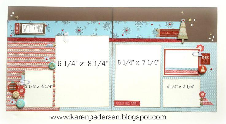 Karen Pedersen: December Play Group Scrappin' Class Layouts (White Pines)