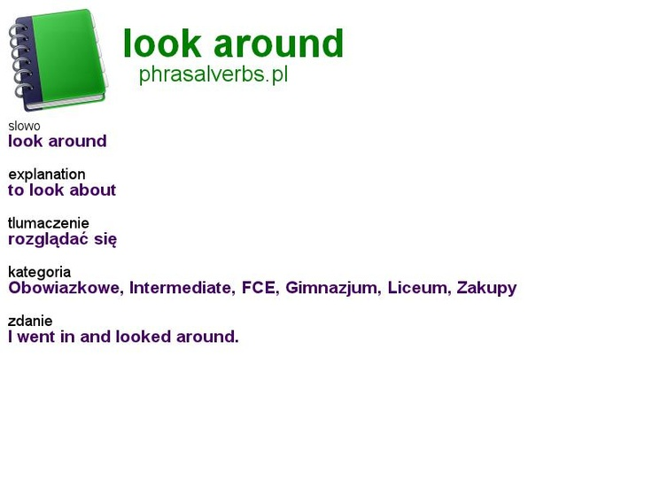 #shopping #phrasalverbs.pl, word: #look #around, explanation: to look about, translation: rozglądać się