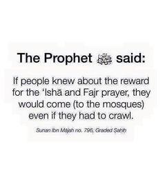 Huge reward for the Fajr & Ishaa prayers!