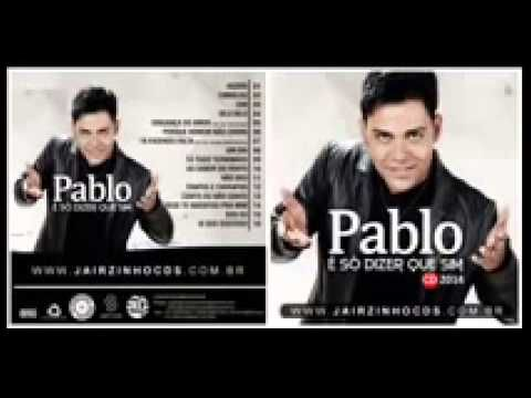 CD - Pablo do arrocha - 2014 COMPLETO  ▬▬▬▬▬▬▬▬▬▬▬▬ஜ۩۞۩ஜ▬▬▬▬▬▬▬▬▬▬▬▬▬ ▁ ▂ ▃ ▄ ▅ ▆ LEIA A DESCRIÇÃO DO VÍDEO ▆ ▅ ▄ ▃ ▂ ▁ ▬▬▬▬▬▬▬▬▬▬▬▬ஜ۩۞۩ஜ▬▬▬▬▬▬▬▬▬▬▬▬▬