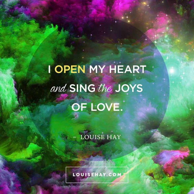 """#Afirmação """"Abro meu coração e canto as alegrias do amor.""""  https://i0.wp.com/www.louisehay.com/wp-content/uploads/2014/12/louise-hay-quotes-love-open-heart-sing-joys.jpg?fit=1024%2C1024"""