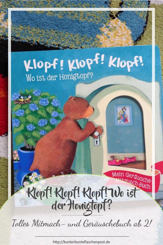 """""""Klopf! Klopf! Klopf! Wo ist der Honigtopf?"""" ist ein tolles Kinderbuch, das zum Mitmachen animiert. (ab 2 Jahre)"""