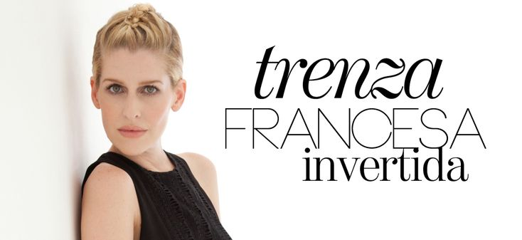 "Tutorial ""Trenza francesa invertida"" aquí. #Braids"