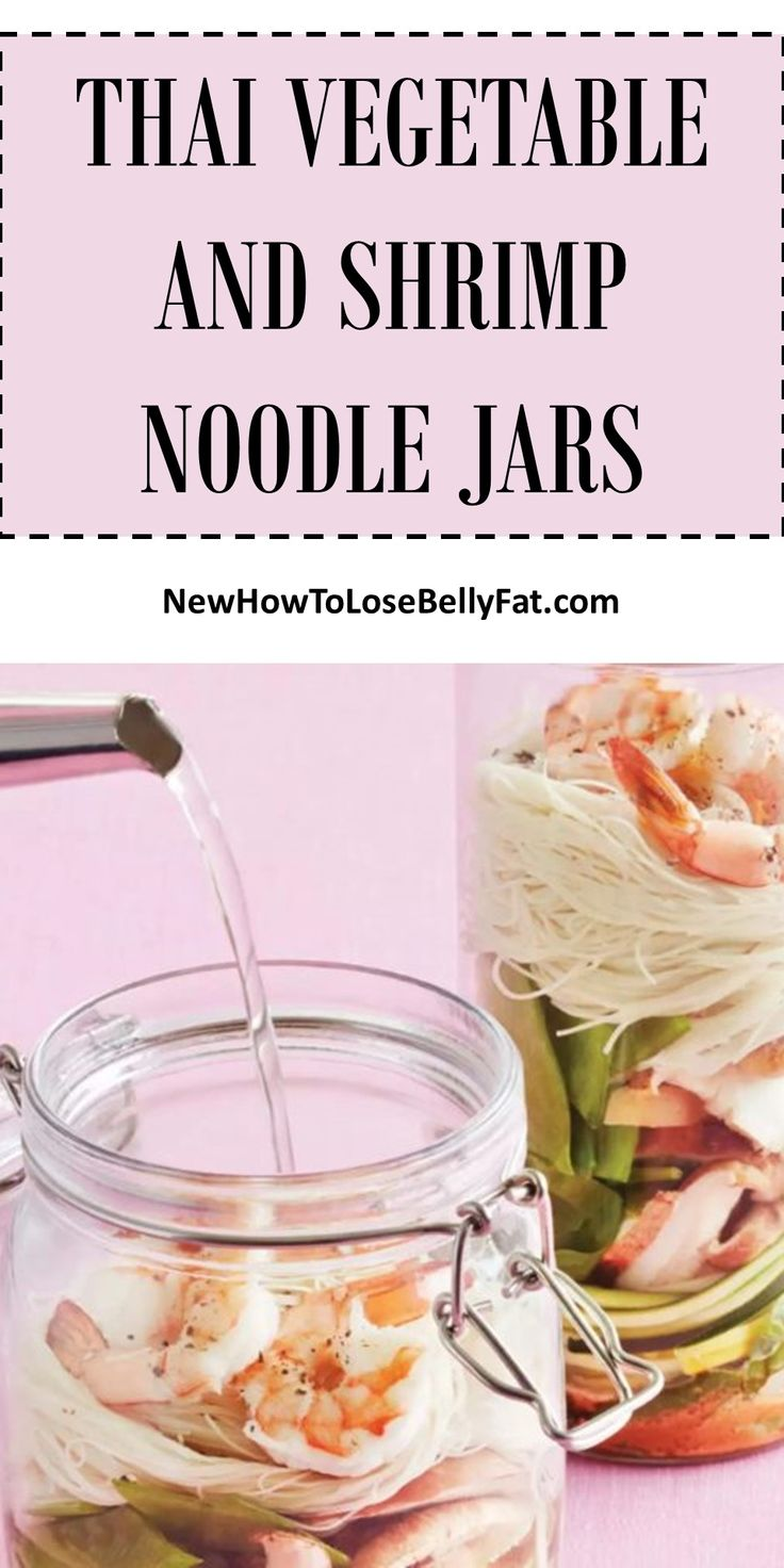 Make your own instant noodle jars. They're easy, delicious, and healthier. | NewHowtoLoseBellyFat.com