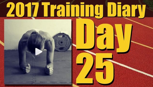 2017 Training Diary: Day 25 – Body Weight Exercises