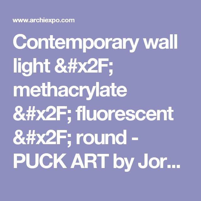 Puck Wall Art Design By Jordi Vilardell : Ideas about contemporary wall lights on