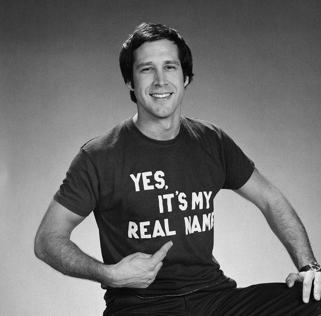 I think I need this shirt... Chevy Chase: | 21 Actors Who Experienced The Prime Of Their Life In Truly Beautiful Ways