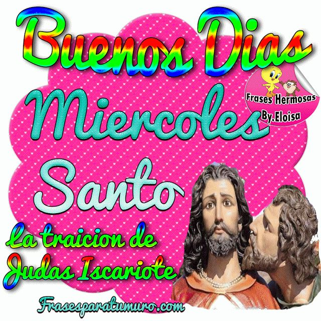 FrasesparatuMuro.com: Miercoles santo