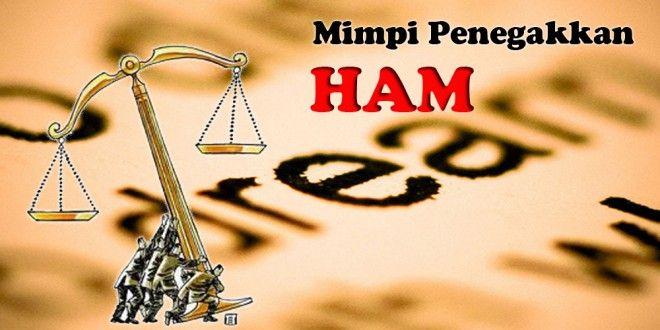 Penegakan Keadilan Dan HAM: Mimpi Jauh di Awang-Awang http://bit.ly/1O8c4F8