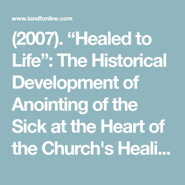 15 best anointing of the sick images on pinterest catholic roman healed to life the historical development of anointing of the sick at the heart of the churchs healing ministry liturgy vol 22 no 3 pp 3 12 fandeluxe Choice Image
