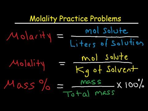 Molality Practice Problems - Molarity, Mass Percent, and