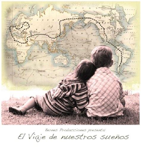 El Viaje de nuestros sueños