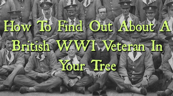 HOW TO FIND OUT ABOUT A BRITISH WWI VETERAN IN YOUR TREE - Ancestry Family Tree Tips Genealogy Ancestry.com Collection Hints Heritage Research WWI World War Trenches Wartime