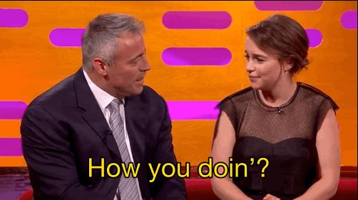 "JUST LOOK AT THIS GIGGLE: | Emilia Clarke Giggled So Hard When Matt LeBlanc Said ""How You Doin'?"" To Her"