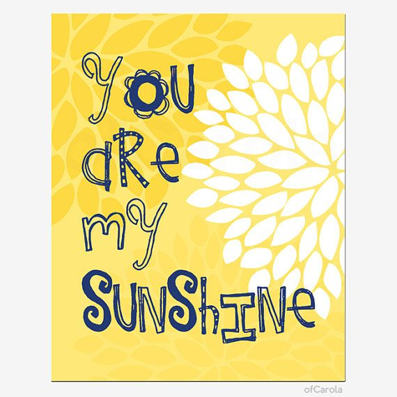 """""""You Are My Sunhine"""" wall art print from Etsy.  But maybe I want this in the form of a large pillow for our bed?"""