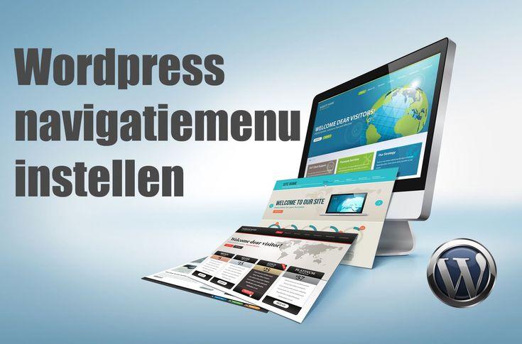 Het Wordpress navigatie menu instellen