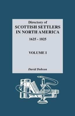 Directory of Scottish settlers in North America, 1625-1825 #Scots #genealogy #familyhistory