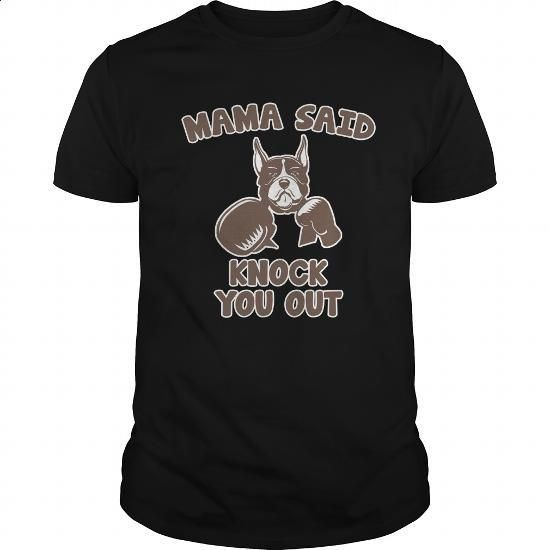 Mama Said Knock You Out Great Gift For Any Sport Fan Boxing Lover - #shirts for men #novelty t shirts. GET YOURS => https://www.sunfrog.com/Sports/Mama-Said-Knock-You-Out-Great-Gift-For-Any-Sport-Fan-Boxing-Lover-Black-Guys.html?60505
