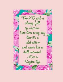 This shout out goes to Jenna.  Who loves being a Kappa Delta Girl.