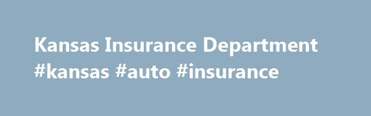 Kansas Insurance Department #kansas #auto #insurance http://zimbabwe.nef2.com/kansas-insurance-department-kansas-auto-insurance/  # Introduction to Auto Insurance What is Auto Insurance? When you buy an auto insurance policy, you are actually buying several individual coverages. Each coverage protects you against different types of losses. A brief description of the six basic coverages is provided here. Bodily Injury Liability * pays for the other person s medical expenses, rehabilitation…