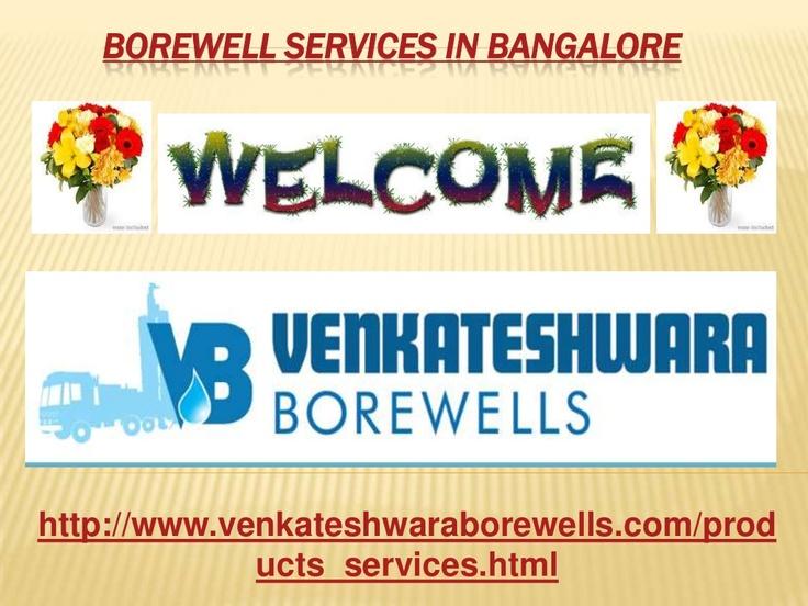 borewell-services-in-bangalore-22231802 by Venkateshwara Borewells via Slideshare