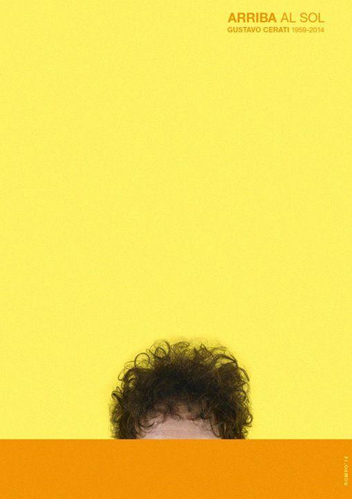 Max Rompo, Arriba al sol Gustavo Cerati 1959-2014