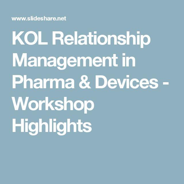 KOL Relationship Management in Pharma & Devices - Workshop Highlights