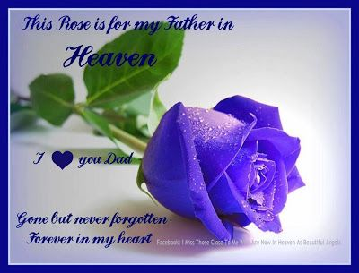 Sayings for Dads in Heaven | ... Sayings - Thinking of Fathers Missed, and Grieving Fathers on Father's
