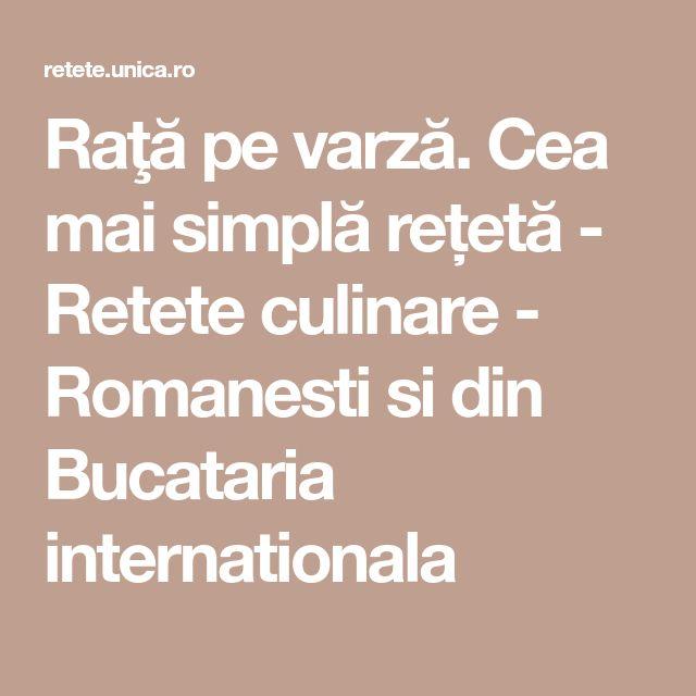 Raţă pe varză. Cea mai simplă rețetă - Retete culinare - Romanesti si din Bucataria internationala